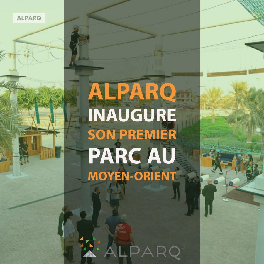 ALPARQ inaugure son premier parc au Moyen-Orient
